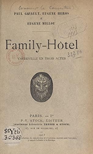 Family-hôtel: Vaudeville en trois actes (French Edition)