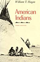 American Indians (Chicago History of American Civilization)