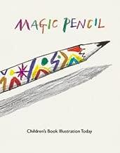 Magic Pencil: Children's Book Illustration Today