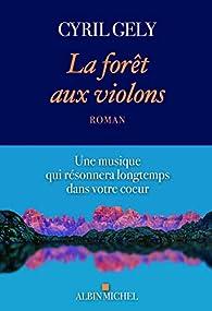 La forêt aux violons par Cyril Gély