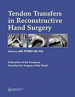 Tendon Transfers in Reconstructive Hand Surgery (Fessh Instructional Coursebooks)