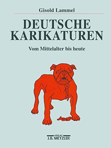 Deutsche Karikaturen: Vom Mittelalter bis heute