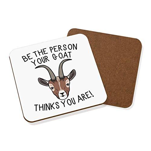 Ser El Persona Su Cabra Thinks You Are Posavasos