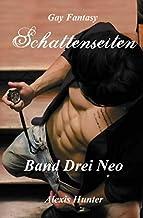 Schattenseiten Band Drei Neo: Gay Fantasy