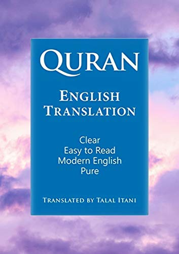Quran in English: Clear, Pure, Easy to Read, in Modern English (English Edition)