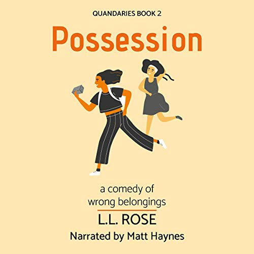 Possession (A Comedy of Wrong Belongings) cover art