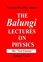 The Balungi Lectures on Physics Vol.2
