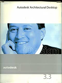 Autodesk iDesign 3.3: Autodesk Architectural Desktop