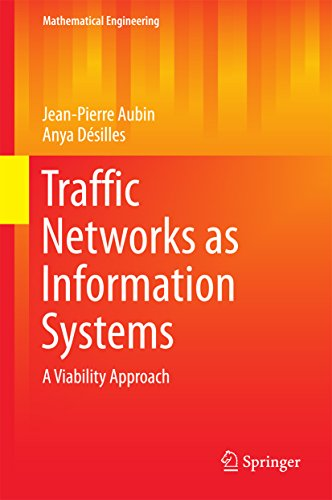 Traffic Networks as Information Systems: A Viability Approach (Mathematical Engineering)