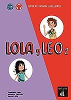Lola y Leo: Libro del alumno + audio MP3 descargable 2 (A1.2)