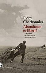 Abondance et liberté de Pierre CHARBONNIER