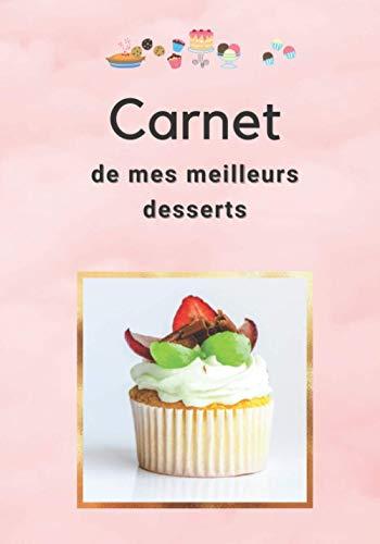 Carnet de mes meilleurs desserts