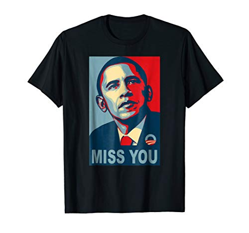 Obama Miss You Political Shirt