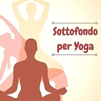 Sottofondo per Yoga - Canzoni al Pianoforte per Lezioni di Hatha e Kundalini