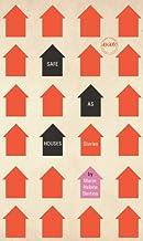 Safe as Houses (Iowa Short Fiction Award)