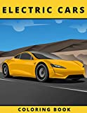 Electric Cars Coloring Book: Luxury Cars Coloring Book   Cool Cars and Vehicles   Coloring Book for Adults and Kids   Gift for Electric Vehicles Fans Coloring Book