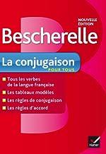 Bescherelle La conjugaison pour tous - Ouvrage de référence sur la conjugaison française de Delaunay Bénédicte