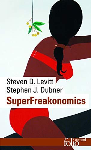 SuperFreakonomics (Folio actuel)