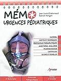 Mémo urgences pédiatriques: Matériel....