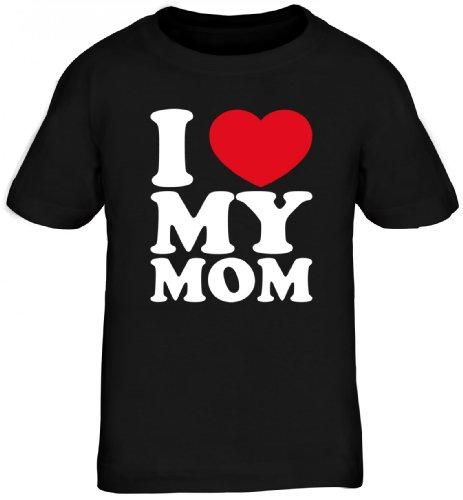 Shirtstreet24, I Love My MOM, Muttertag Mutter Mama Kids Kinder Fun T-Shirt Funshirt, Größe: 110/116,schwarz