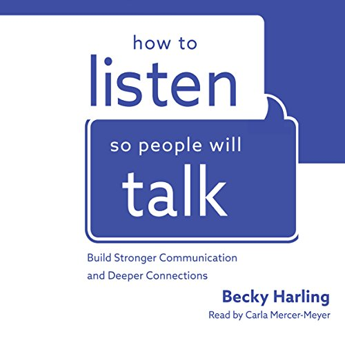 How to Listen So People Will Talk audiobook cover art