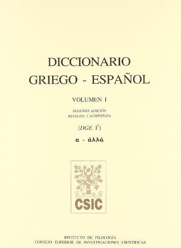 Diccionario griego-español (DGE). Tomo I (A-Allá)