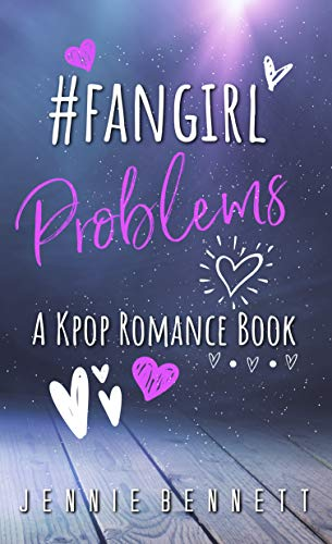 #fangirlproblems: A Kpop Romance Book (English Edition)