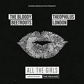 All the Girls (Around the World) (The Remixes)