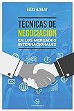 Técnicas de negociación en los mercados internacionales