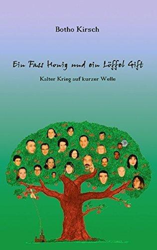 Ein Fass Honig und ein L??ffel Gift by Botho Kirsch (2007-10-01)
