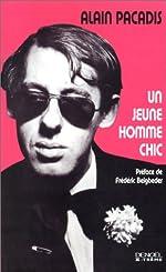 Un jeune homme chic d'Alain Pacadis