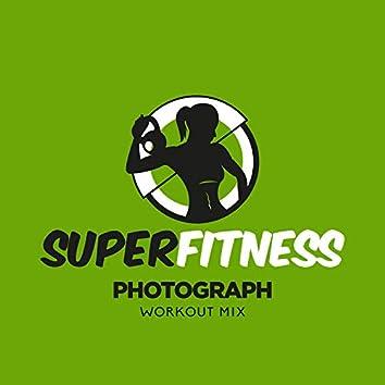 Photograph (Workout Mix)