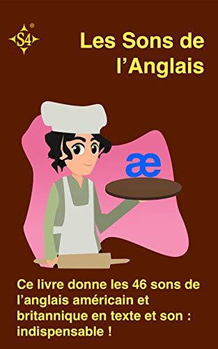 Les Sons de l'Anglais (S4 Publications t. 1) (French Edition)