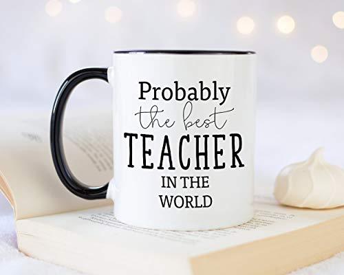 Taza de café con texto en inglés 'Probably The Best...