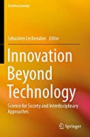 Innovation Beyond Technology: Science for Society and Interdisciplinary Approaches (Creative Economy)