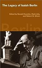 The Legacy of Isaiah Berlin
