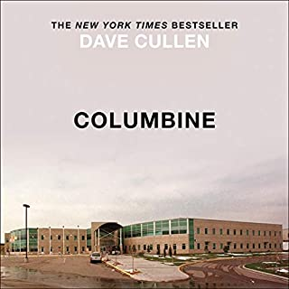 Columbine                   By:                                                                                                                                 Dave Cullen                               Narrated by:                                                                                                                                 Don Leslie                      Length: 14 hrs and 6 mins     45 ratings     Overall 4.8