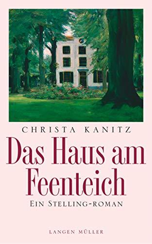 Das Haus am Feenteich: Ein Stelling-Roman