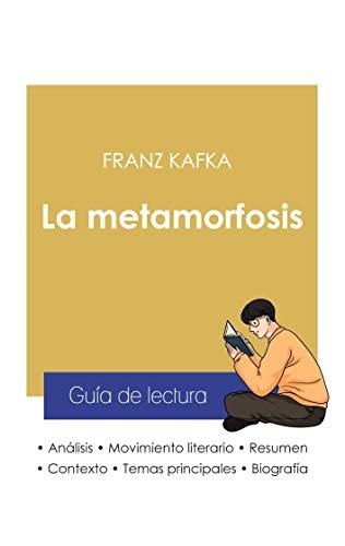 Guía de lectura La metamorfosis de Kafka (análisis literario de referencia y resumen completo)