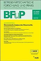 Oekonomische Analyse des Steuerrechts: BFuP 5/2020