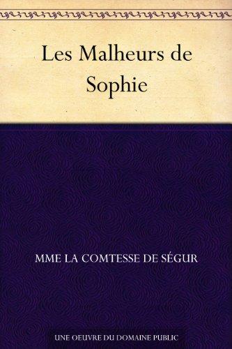 Couverture du livre Les Malheurs de Sophie