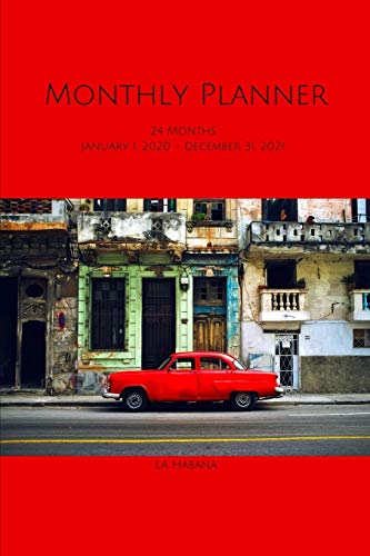 Monthly Planner: Havana; 24 months; January 1, 2020 - December 31, 2021; 6' x 9'