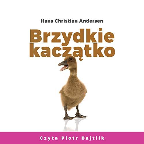 Brzydkie kaczątko [An Ugly Duckling] cover art