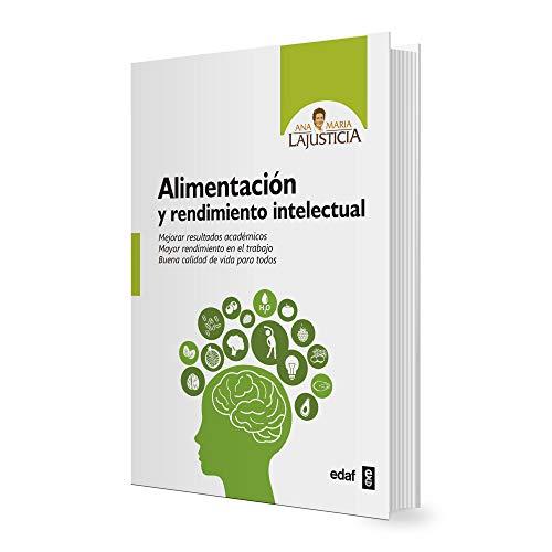 Ana María Lajusticia Alimentación y rendimiento intelectual (Plus Vitae)