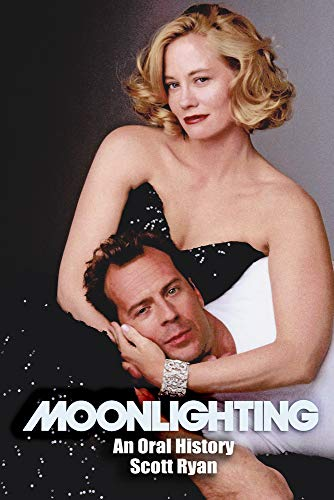 Compare Textbook Prices for Moonlighting: An Oral History  ISBN 9781949024265 by Ryan, Scott