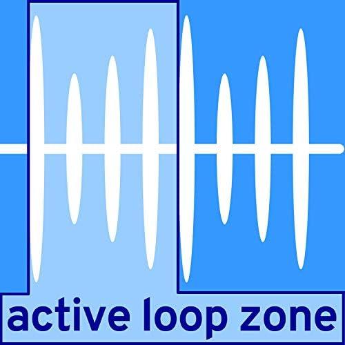 Active Loop Zone