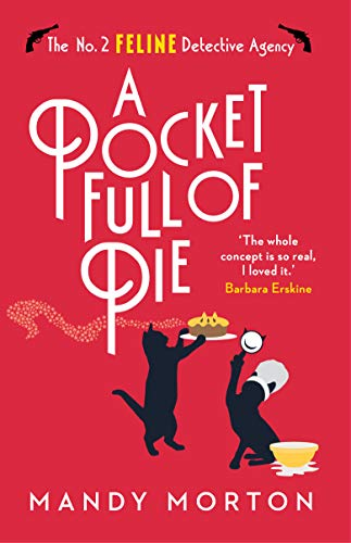 A Pocket Full of Pie (The No. 2 Feline Detective Agency Book 9) by [Mandy Morton]