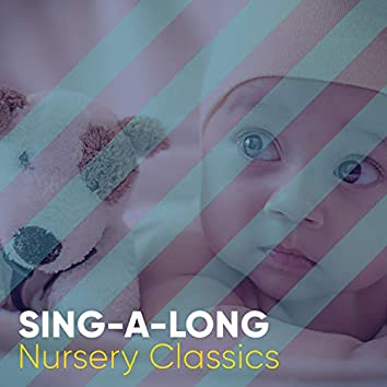 # Sing-a-long Nursery Classics