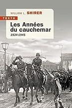 Les Années du cauchemar: 1934-1945