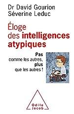 Eloge des intelligences atypiques de David Gourion
